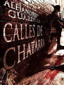 Calles de Chatarra